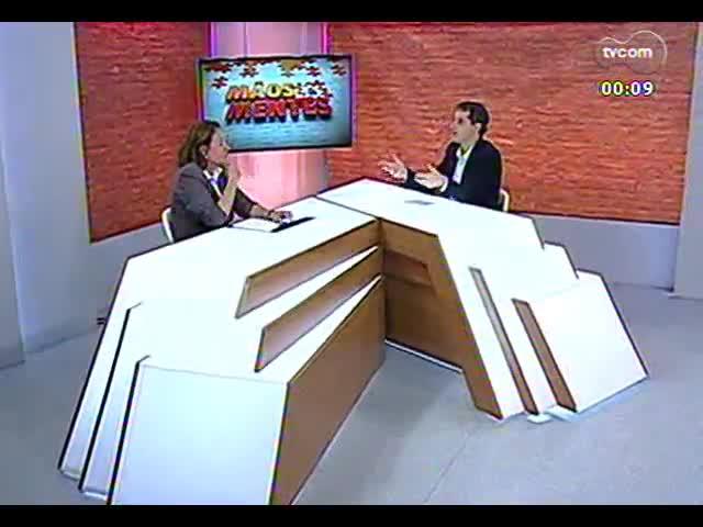 Mãos e Mentes - Agrônoma responsável pela vistoria de gramados para a Copa do Mundo, Maristela Kuhn - Bloco 4 - 18/09/2013