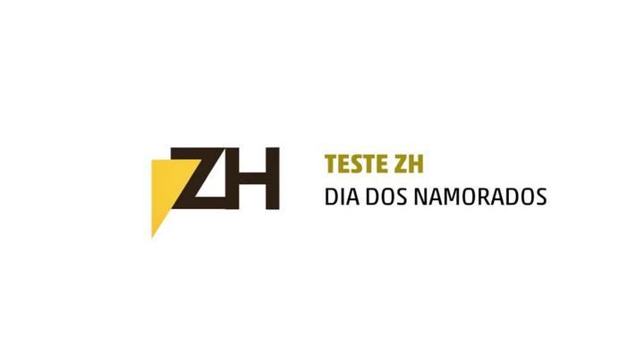 Teste ZH: Dia dos Namorados