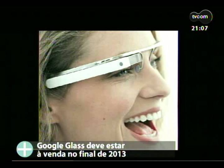TVCOM Tudo Mais - Google Glass