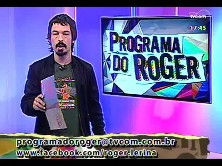 Programa do Roger - Confira a participação da banda Nelson e os Besouros - bloco 1 - 07/03/2013
