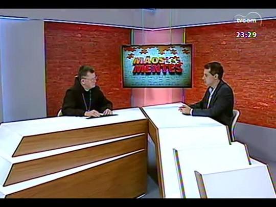 Mãos e Mentes - Arcebispo de Porto Alegre, dom Jaime Spengler - Bloco 3 - 22/12/2013