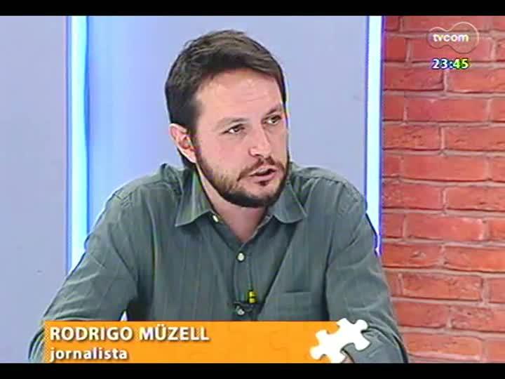 Mãos e Mentes - Editor de Copa da Zero Hora, Rodrigo Müzell - Bloco 2 - 22/05/2013