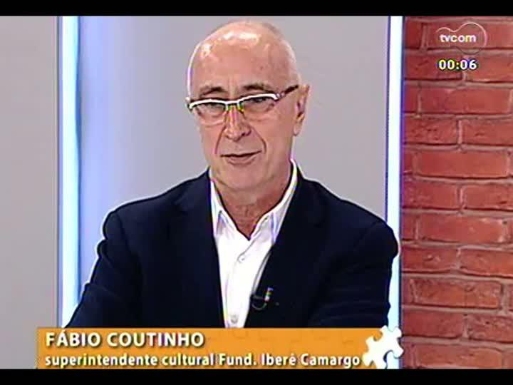 Mãos e Mentes - Superintendente cultural da Fundação Iberê Camargo, Fábio Coutinho - Bloco 4 - 01/07/2013