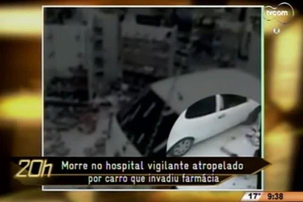 TVCOM 20 Horas - Morre no hospital vigilante atropelado por carro que invadiu farmácia - 20.07.15