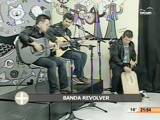 TVCOMTudo+ - Banda Revolver - 11.07.14