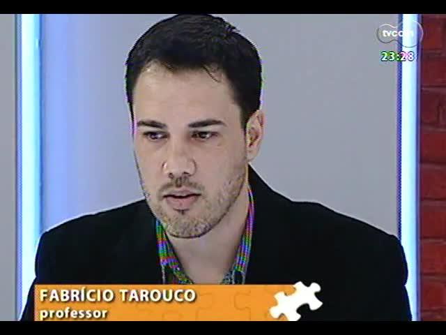 Mãos e Mentes - professor coordenador do curso de design da Unisinos, Fabrício Tarouco - Bloco 2 - 19/09/2013