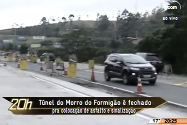 TVCOM 20 Horas - Túnel do Morro do Formigão é fechado para colocação de asfalto e sinalização - 23.07.15