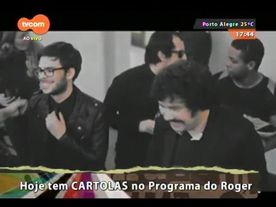 Programa do Roger - Banda Cartolas - Bloco 1 - 07/10/2014