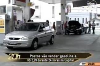 TVCOM 20 Horas - Postos vão vender gasolina a R$ 2,99 durante o sábado na Capital - 22.04.15