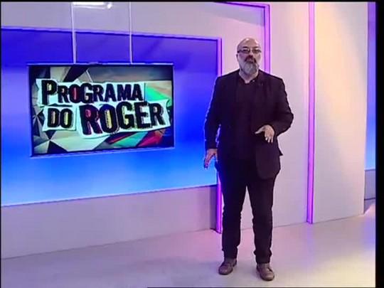 Programa do Roger - Dia do Trabalhador - Bloco 2 - 01/05/15