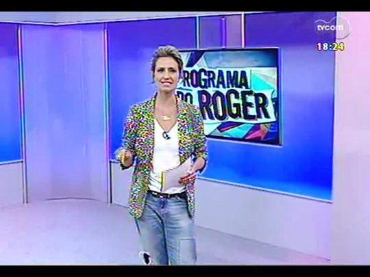 Programa do Roger - Lojinha do Roger + Cantora Clarissa Mombelli - Bloco 3 - 18/02/2014