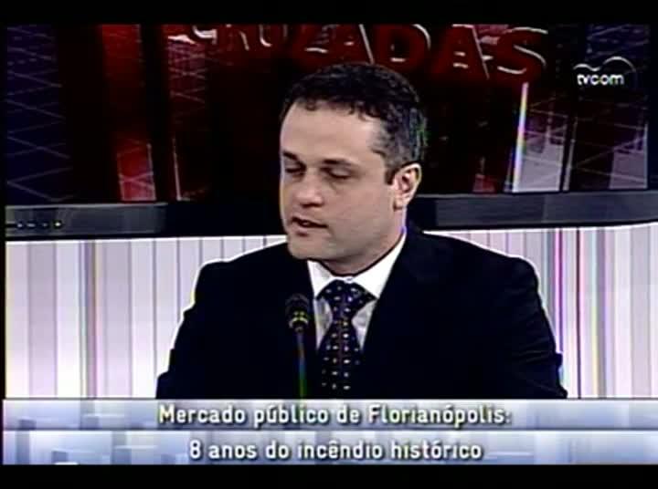 Conversas Cruzadas - Incêndio na Ala Norte do Mercado Público de Florianópolis - 4º Bloco – 20-08-2013