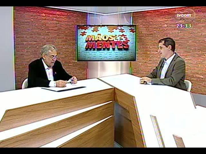 Mãos e Mentes - Presidente do Simers, Cláudio Bier - Bloco 1 - 27/08/2013