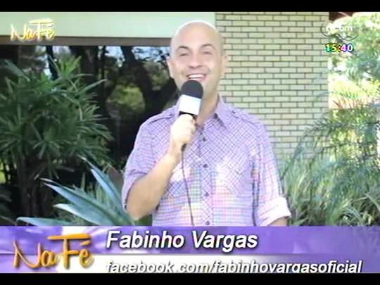 Na Fé - Clipes de música gospel e bate-papo com o empresário Fábio Farias - 20/04/2014 - bloco 3