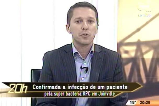 TVCOM 20 Horas - Confirmada a infecção de um paciente pela super bacteria KPC em Joinville - 01.07.15