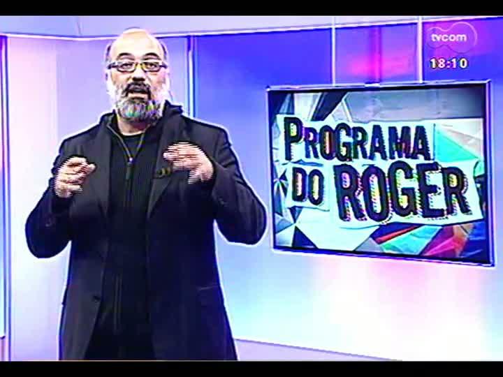 Programa do Roger - Destaques do lançamento do Porto Alegre em Cena - bloco 3 - 17/07/2013