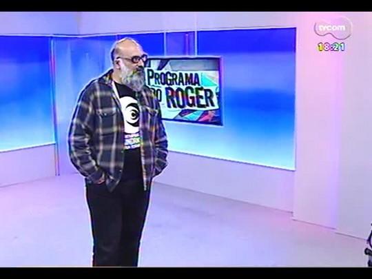 Programa do Roger - Banda Antiguera - Bloco 4 - 09/05/2014