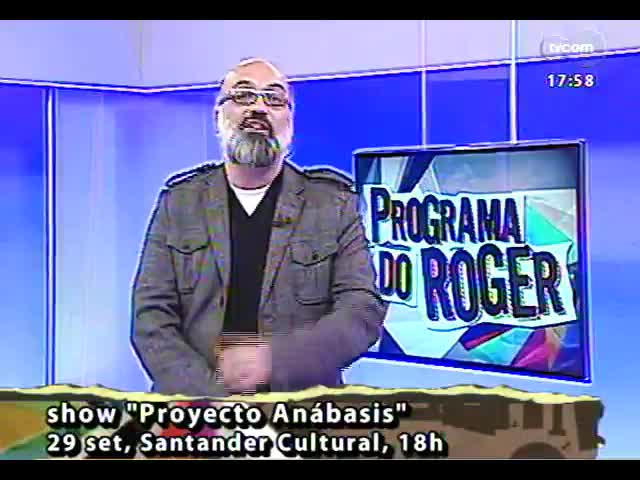 Programa do Roger - Músicos argentinos Gustavo Cusmano e Germán Suane falam sobre \'Proyecto Anábasis\' - bloco 2 - 27/09/2013