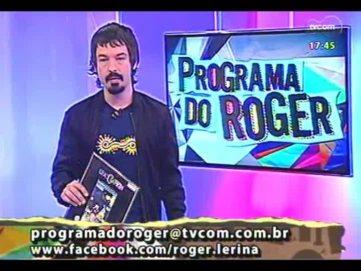 Programa do Roger - Confira a participação do músico Leandro Maia - bloco 1 - 29/03/2013