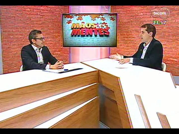 Mãos e Mentes - Diretor de Planejamento e Operações da agência de publicidade Globalcomm, Daniel Skowronsky - Bloco 3 - 23/04/2013