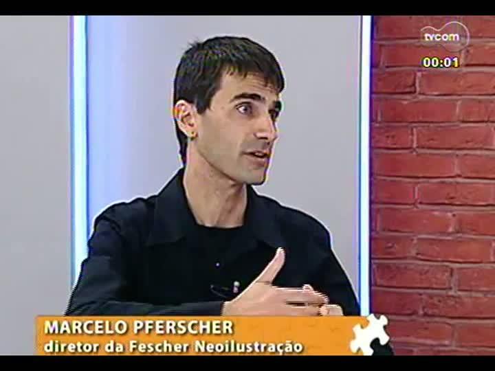 M�os e Mentes - Marcelo Pferscher, diretor da Fescher Neoilustra��o - Bloco 2 - 27/06/2013