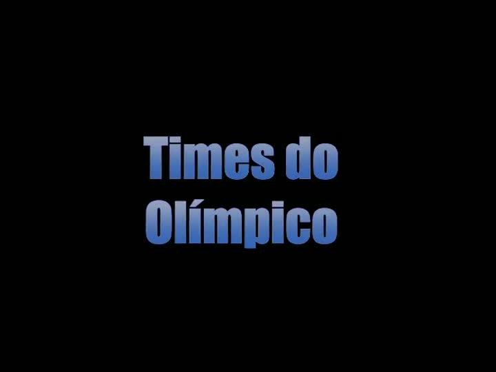 Grandes Times do Olímpico