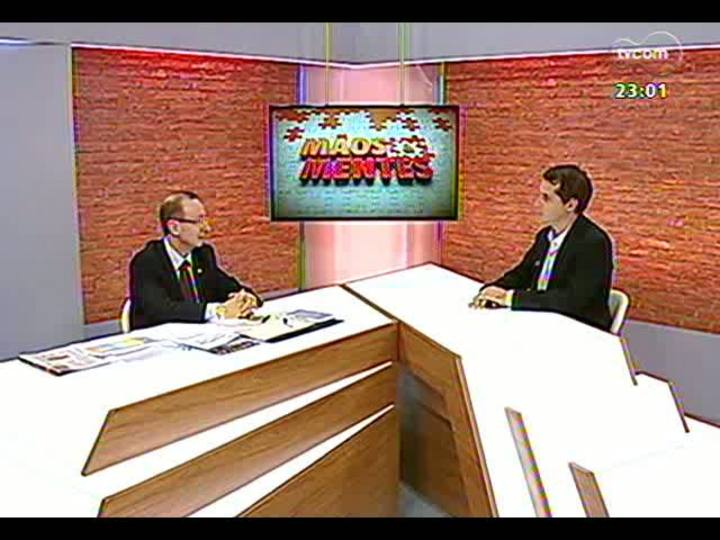 Mãos e Mentes - Presidente do Tribunal de Contas do Estado, Cezar Miola - Bloco 1 - 05/05/2013