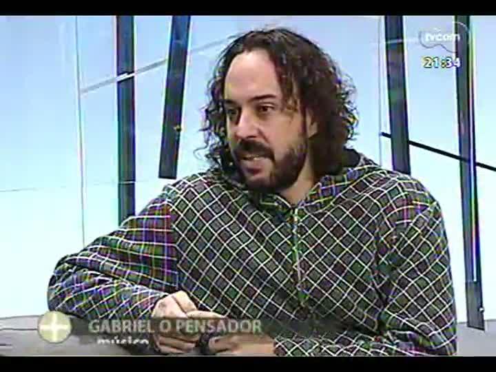TVCOM Tudo Mais - No estúdio, Gabriel O Pensador comenta os protestos que acontecem em todo o país