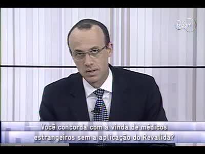 Conversas Cruzadas - Vinda de médicos estrangeiros sem a aplicação do Revalida - 2º bloco – 12/09/2013