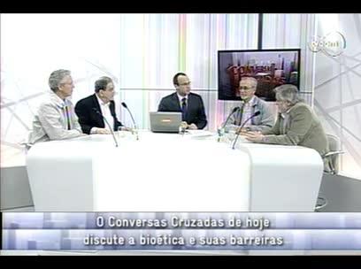 Conversas Cruzadas – Bioética - 2º bloco – 25/09/2013
