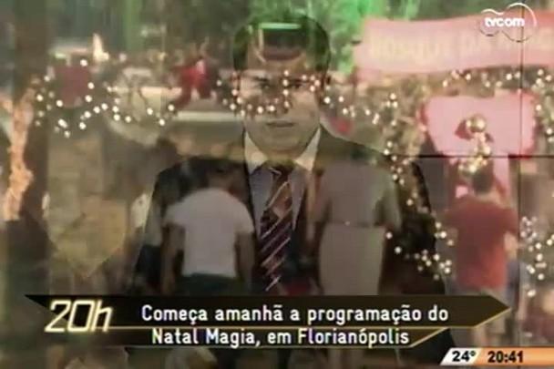 TVCOM 20 Horas - Começa amanhã a programação do Natal Magia,em Florianópolis - 26.11.14