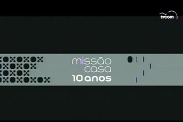 TVCOM Missão Casa. 3º Bloco. 31.08.15