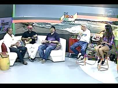De Tudo um Pouco - Bate papo musical - 4º bloco - 15/09/2013
