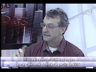 Conversas Cruzadas - Cotas na UFSC em 2014 - 2º bloco – 20/09/2013