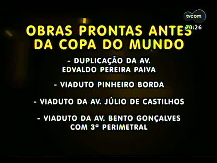 TVCOM 20 Horas - Maior parte das obras da Copa só ficará pronta após o mundial - Bloco 3 - 26/07/2013