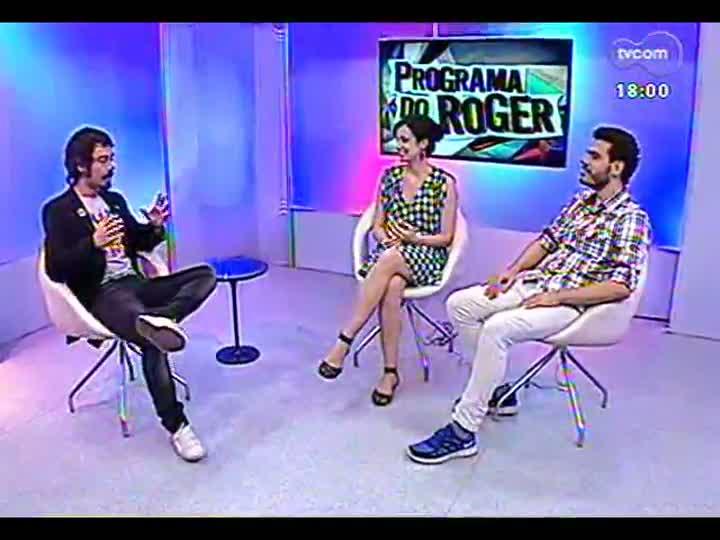 Programa do Roger - Entrevista com dramaturgo Roberto Taddei e atriz Amanda Lyra - bloco 2 - 08/03/2013