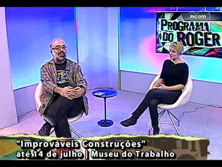 Programa do Roger - Confira a entrevista com a artista visual Ananda Kuhn - bloco 2 - 27/05/2013