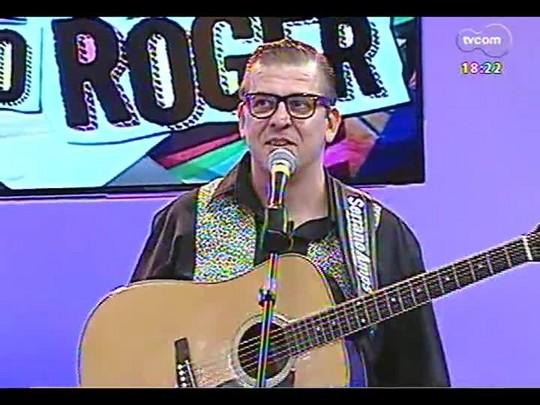 Programa do Roger - Banda Andy Boy - Bloco 4 - 30/05/2014