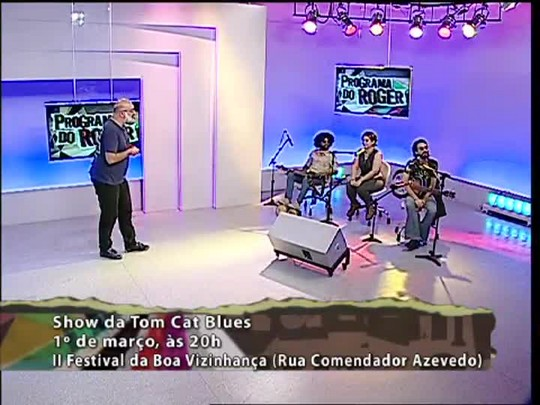 Programa do Roger - Tom Cat Blues - Bloco 2 - 27/02/15