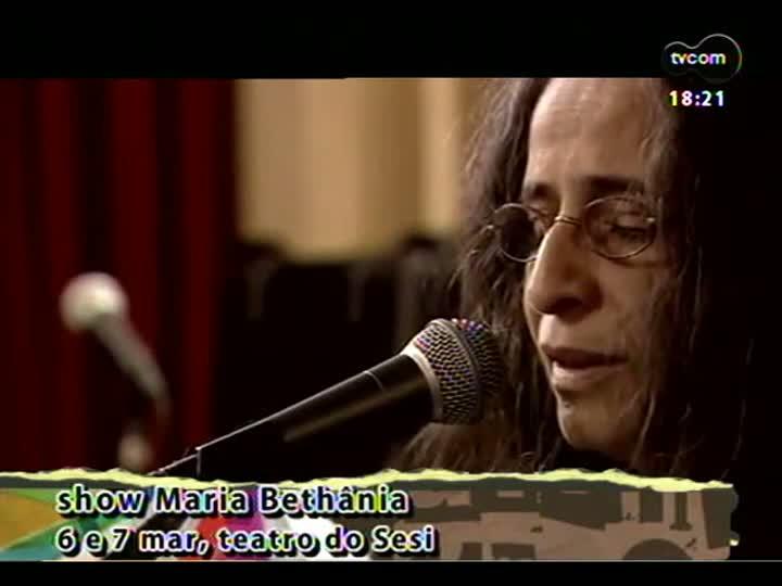Programa do Roger - Vem aí: shows da Maria Bethânia e da Ultramen - bloco 4 - 04/03/2013