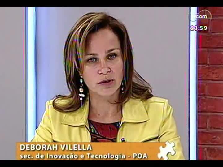 Mãos e Mentes - Coordenadora do InovaPoa, Deborah Villela - Bloco 3 - 06/06/2013