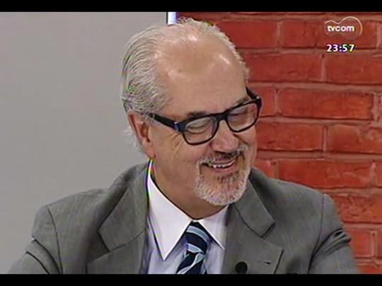 Mãos e Mentes - Secretário de Estado da Cultura do RS, Luiz Antônio de Assis Brasil - Bloco 4 - 04/04/2014