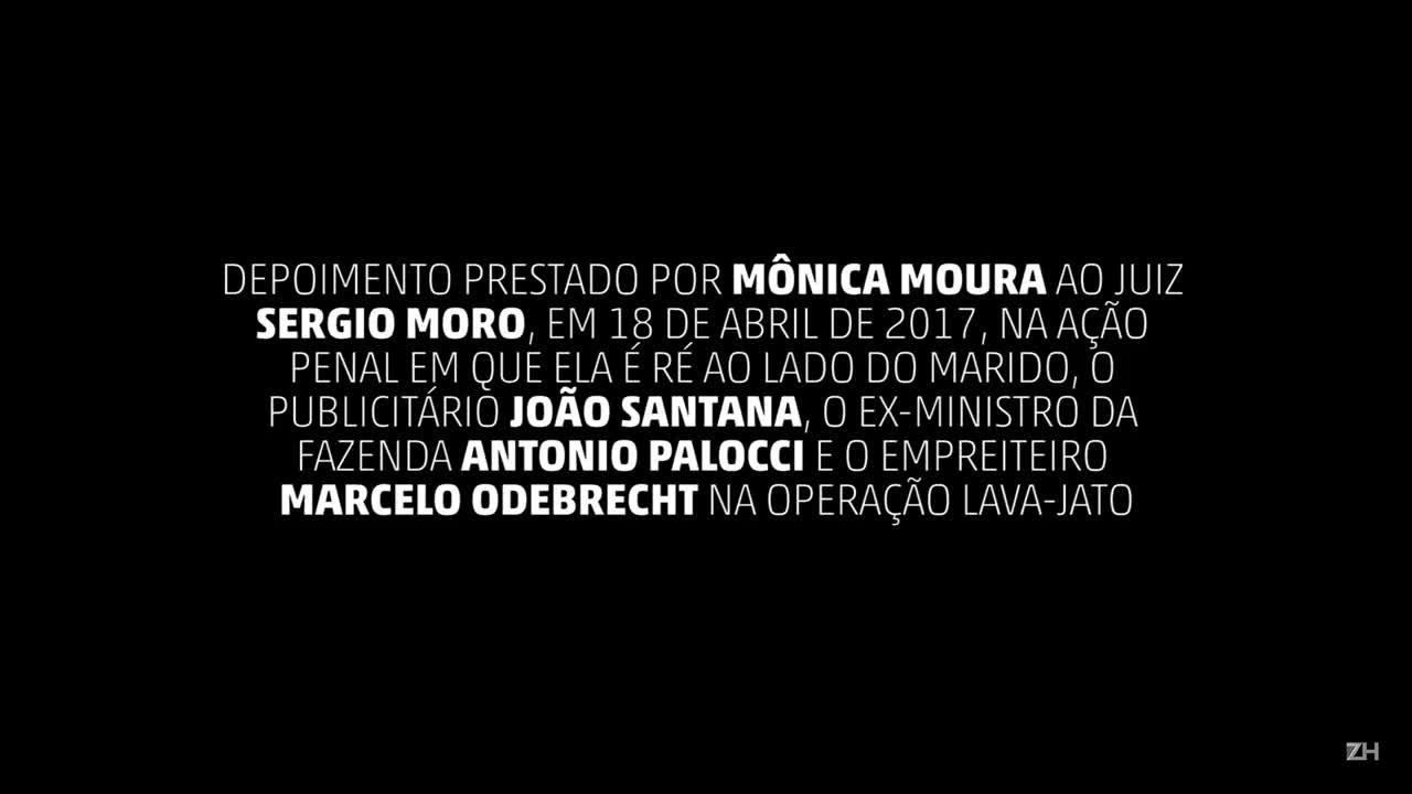Vídeo 1 - Depoimento de Mônica Moura a Moro - Parte 1
