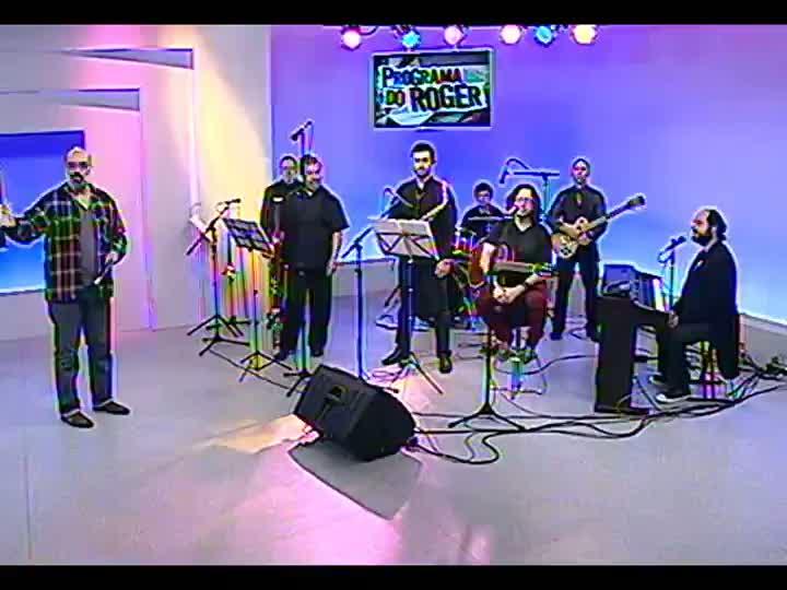 Programa do Roger - Arthur de Faria & Seu Conjunto e o músico argentino Omar Giammarco - bloco 2 - 22/08/2013