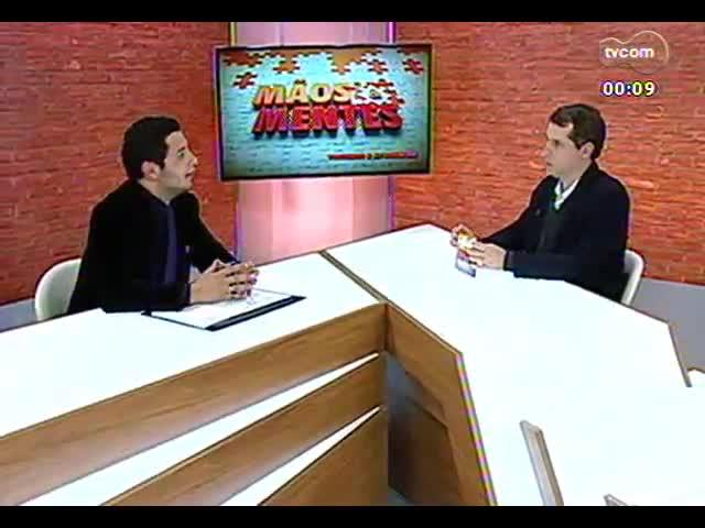 Mãos e Mentes - Thiago Guedes, diretor executivo da Chip Inside - Bloco 4 - 24/09/2013