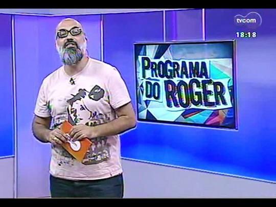 Programa do Roger - Lojinha do Roger - Bloco 3 - 19/02/2014