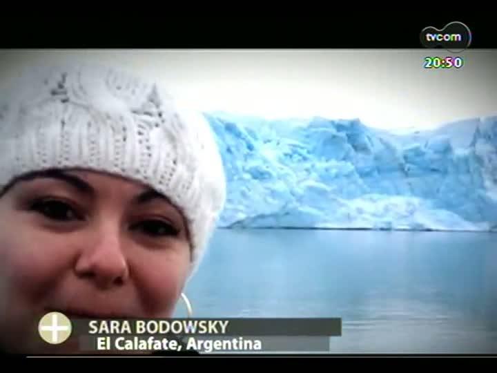 TVCOM Tudo Mais - TVCOM 360: Sara Bodowsky divide a emoção de visitar o Glaciar Perito Moreno
