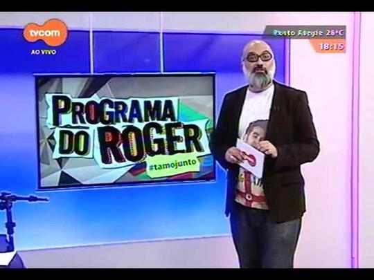 Programa do Roger - Electric Blues Explosion e Luciano Leães - Bloco 4 - 17/11/2014