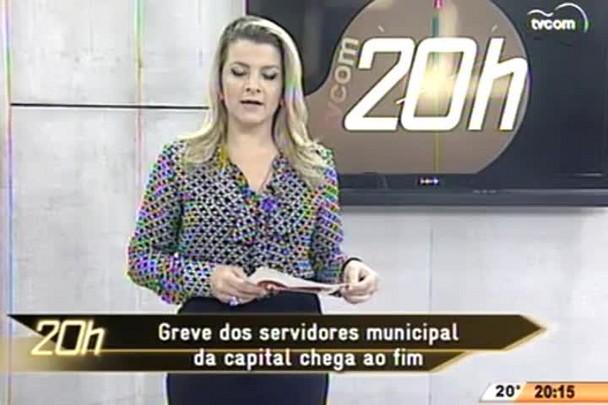 TVCOM 20 Horas - Greve dos servidores municipais da capital chega ao fim - 02.06.15
