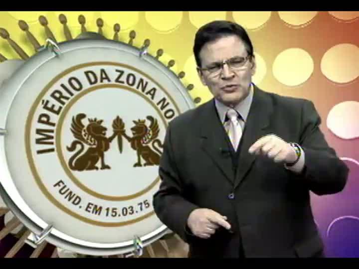 Império da Zona Norte - Mostra de Samba Enredo - Carnaval 2013